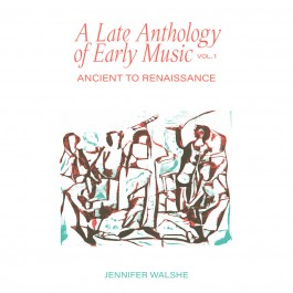 Jennifer Walshe, Late Anthology of Early Music vol. 1, Tetbind Records 2020