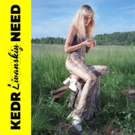 Kedr Livanskiy, Your Need, 2MR Records