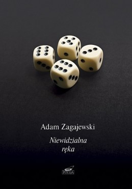 Adam Zagajewski Niewidzialna Ręka Literatura