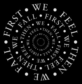 First we feel, then we fall
