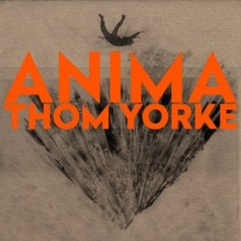 Thom Yorke, ANIMA, XL Recordings 2019