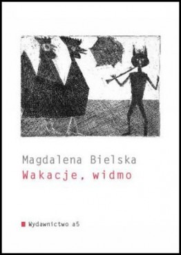 Magdalena Bielska Wakacje Widmo Literatura