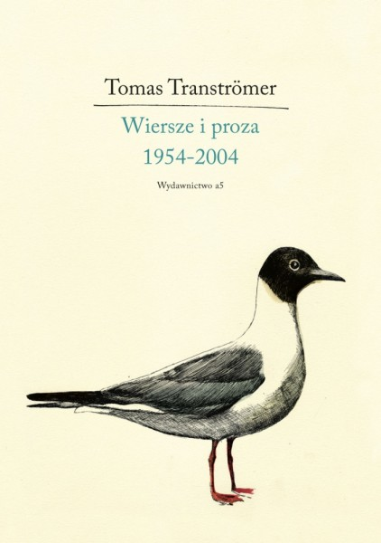 Tomas Tranströmer Wiersze I Proza 1954 2004 Literatura