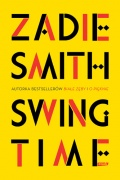 "Zadie Smith, ""Swing Time"""