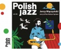 "Jerzy Mączyński, ""Jerry & The Pelican System. Polish Jazz vol. 83"""